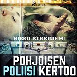 Cover for Pohjoisen poliisi kertoo
