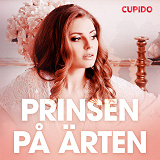 Cover for Prinsen på ärten - erotiska noveller