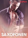 Cover for Saxofonen – erotiska noveller