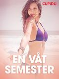 Cover for En våt semester - erotiska noveller