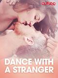 Cover for Dance with a stranger – erotisk novell