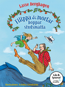 Cover for Filippa & morfar hoppar studsmatta (Läs & lyssna)