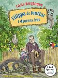 Cover for Filippa & morfar i djurens hus (Läs & lyssna)