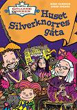 Cover for Hotell Gyllene knorren: Huset Silverknorres gåta