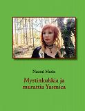 Cover for Myrtinkukkia ja murattia Yasmica
