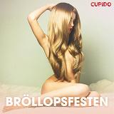 Cover for Bröllopsfesten - erotiska noveller