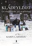 Cover for Klädfyllot - en shopaholic på avgiftning