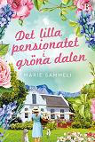 Cover for Det lilla pensionatet i gröna dalen