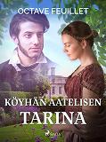 Cover for Köyhän aatelisen tarina