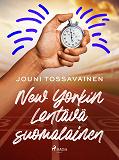 Cover for New Yorkin Lentävä suomalainen