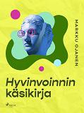 Cover for Hyvinvoinnin käsikirja