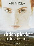 Cover for Yhden päivän tulevaisuus
