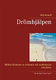 Cover for Drömhjälpen: Biblisk förståelse av drömmar och symbolernas betydelser.