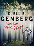 Cover for Vad har pappa gjort?