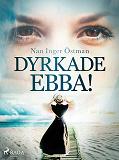 Cover for Dyrkade Ebba!