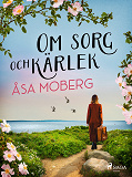 Cover for Om sorg och kärlek
