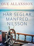 Cover for Här seglar Manfred Nilsson