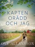 Cover for Kapten Orädd och jag