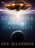 Cover for De kosmiska havens bokanjärer