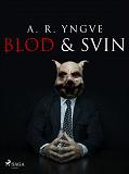 Cover for Blod & Svin