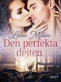 Cover for Den perfekta dejten - erotisk romance