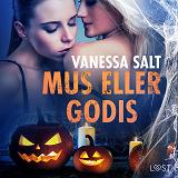 Cover for Mus eller godis - erotisk novell