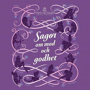 Cover for Disney Prinsessor: Sagor om mod och godhet