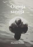 Cover for Outoja sanoja