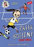 Cover for Passa bollen! ropar Kosse