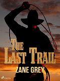 Cover for The Last Trail
