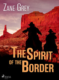 Cover for The Spirit of the Border