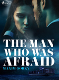 Cover for The Man Who Was Afraid