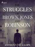 Cover for The Struggles of Brown, Jones, and Robinson