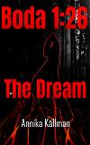 Cover for Boda 1:26 The Dream: The Boda 1:26 Trilogy