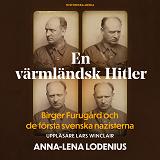 Cover for En värmländsk Hitler. Birger Furugård och de första svenska nazisterna