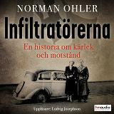Cover for Infiltratörerna. En historia om kärlek och motstånd