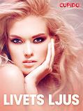 Cover for Livets ljus - erotiska noveller