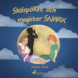Cover for Skolspöket och magister SNARK