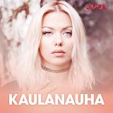 Cover for Kaulanauha – Ja muita tarinoita Cupidolta