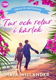 Cover for Tur och retur i kärlek