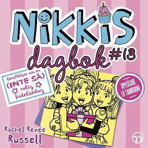 Cover for Nikkis dagbok #13: Berättelser om en (INTE SÅ) rolig födelsedag