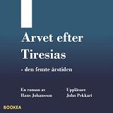 Cover for Arvet efter Tiresias - den femte årstiden