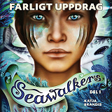 Cover for Seawalkers: Farligt uppdrag (1)
