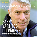 Cover for Pappa - vart tog du vägen