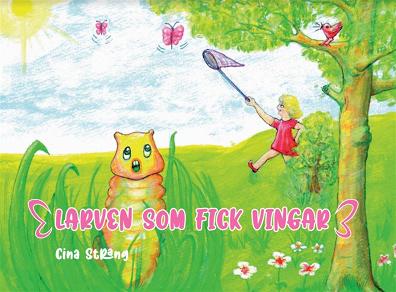 Cover for Larven som fick vingar