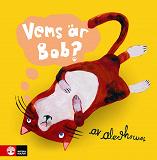 Cover for Vems är Bob?