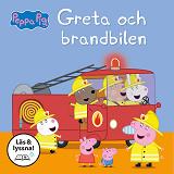 Cover for Greta och brandbilen (Läs & lyssna)