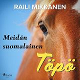 Cover for Meidän suomalainen Töpö