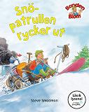 Cover for Snöpatrullen rycker ut (Läs & lyssna)
