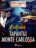 Cover for Tapahtui Monte Carlossa